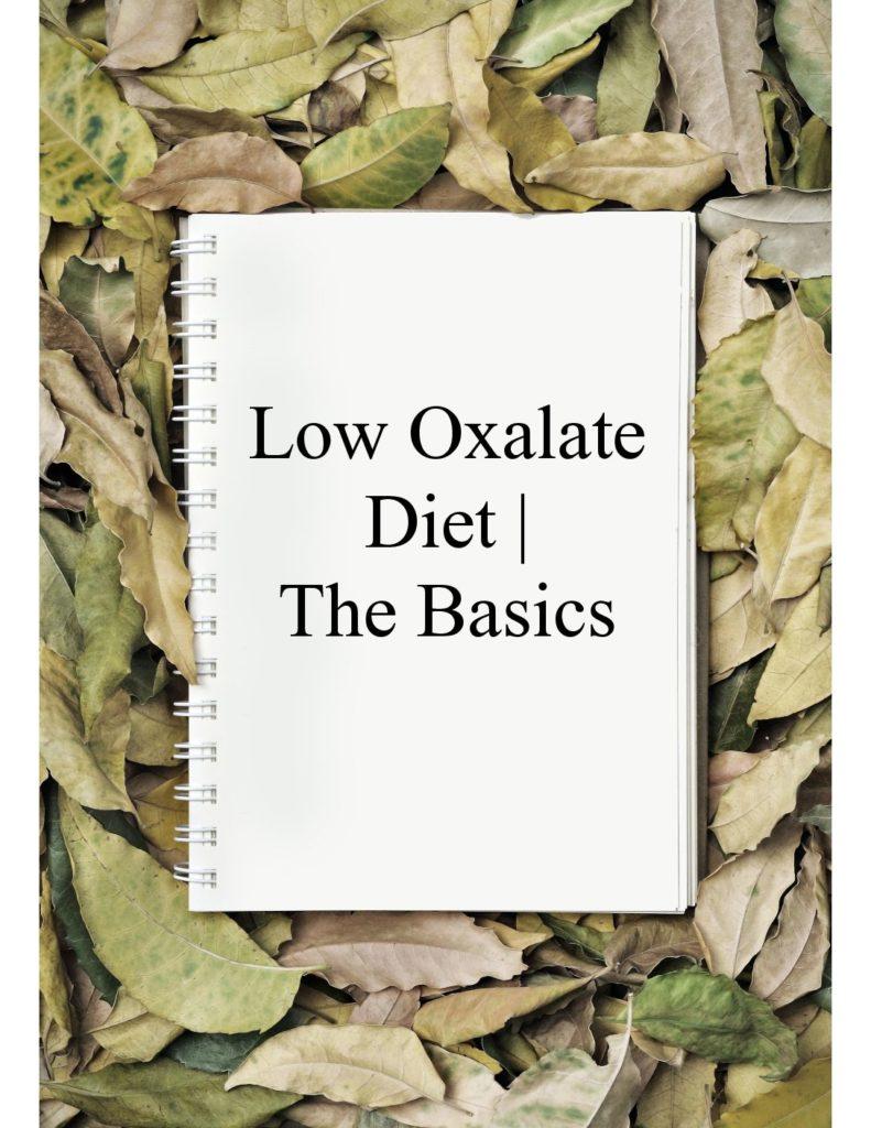 Low Oxalate Diet: The Basics - Richmond Natural Medicine